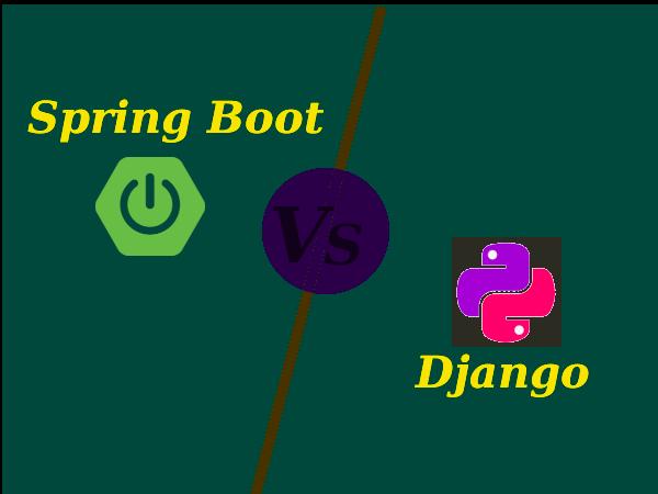 Spring Boot Vs Django